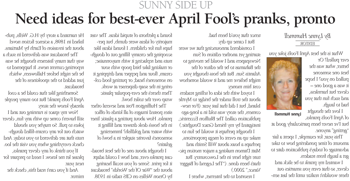 Need ideas for  best-ever April Fool's pranks, pronto