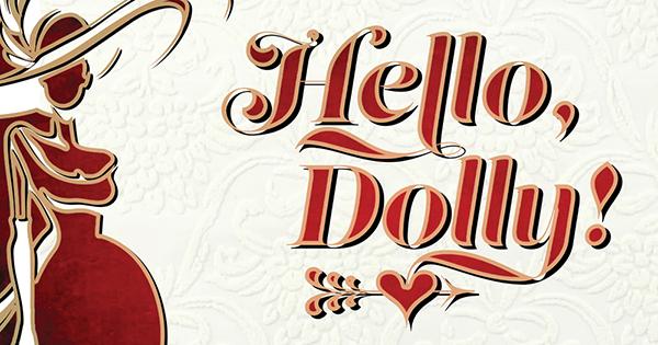SSTI Returns with splashy Tony-winning 'Hello, Dolly'